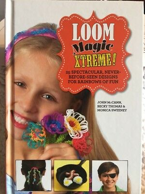 LOOM MAGIC XTREME! HARDCOVER BOOK, From Skyhorse Publishing NEW