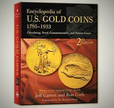 Encyclopedia of U.S Gold Coins 1795  1933 2nd Ed. Numismatic Hard Cover Book New