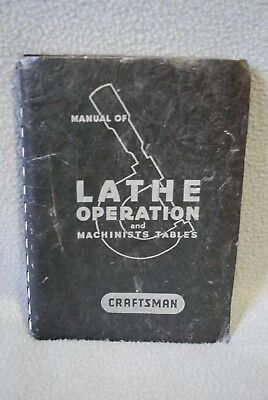 CRAFTSMAN Manual of Lathe Operation and Machinists Tables - 16th edition, 1954