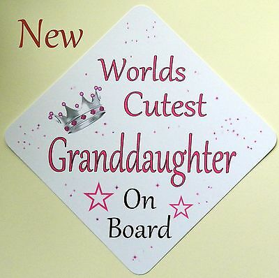 Handmade Wolds Cutest Granddaughter Baby on Board Car Sign