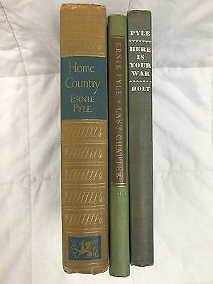 Lot of 3 Antique Ernie Pyle Books: Last Chapter (1st Printing) Home Country Here