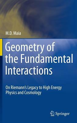 Geometry of the Fundamental Interactions Maia, Marcos D.