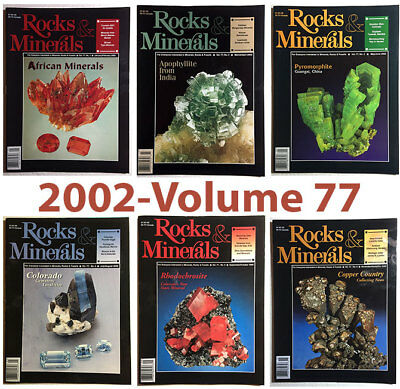 Rocks and Minerals 2002 Volume 77  (Number ONE thru SIX) - Pristine