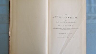 1873 Central Gold Regions Of North America Hard Cover Book-William Gilpin-Mining