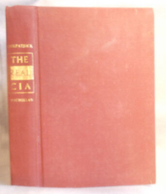 Vintage History of THE REAL CIA Lyman Kirkpatrick INSIDER'S VIEW OF THE AGENCY