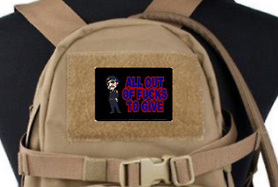 """All Out Of Fu$ks To Give, Morale Patch, Tactical,Hook and Loop, 2""""x3"""","""