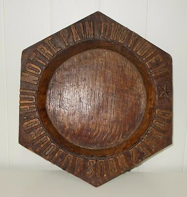 French Hand Carved Church Collection Plate. Bread Charger. Donnez nous aujoud'hu