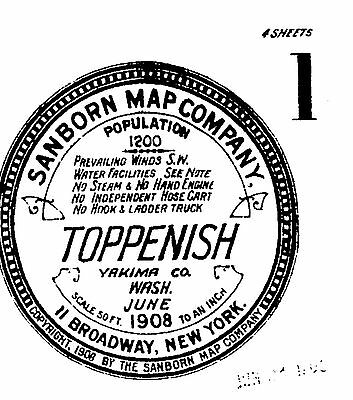 Toppenish, Washington~Sanborn Map© sheets with 20 maps~made 1908, 1910, 1915