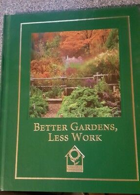 Better Gardens, Less Work by Barbara Pleasant (2001, Hardcover) Brand New