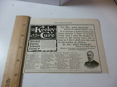 Antique 1903 Ad The Keeley Cure for Alcohol Opium & Tobacco quack medicine