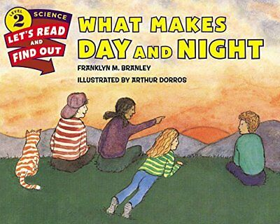 What Makes Day and Night by Franklyn M Branley (Paperback / softback, 2015)