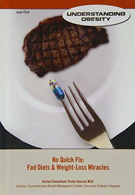 No Quick Fix: Fad Diets & Weight-Loss Miracles by Jean Ford (Hardback, 2014)