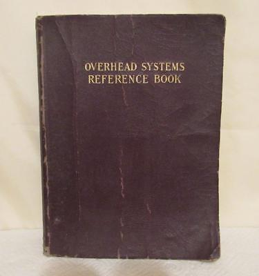 1927 OVERHEAD SYSTEMS REFERENCE BOOK Electric Utilities Handbook Workers Manual