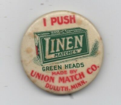 1900 Celluloid Advertising Pinback for Linen Matches Union Match Co Duluth MN