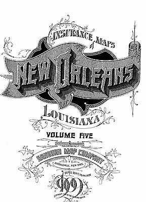 New Orleans, Louisiana~Sanborn Map©  106 maps~1909 Vol 5  put on a CD