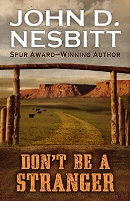 Don't Be a Stranger by John D Nesbitt (Hardback, 2015)