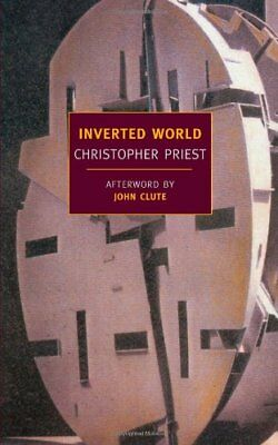 Inverted World by Christopher Priest (Paperback, 2008)