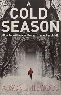 A Cold Season by Alison Littlewood (Paperback, 2012)