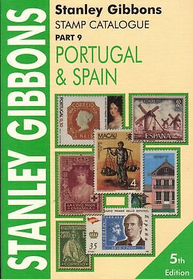 SG Stanley Gibbons Portugal & Spain Stamp Catalogue 5th Edition Part 9 Soft C...