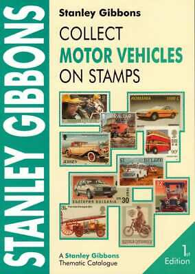 SG Stanley Gibbons Motor Vehicles on Stamp Catalogue 1st Edition Soft Cover
