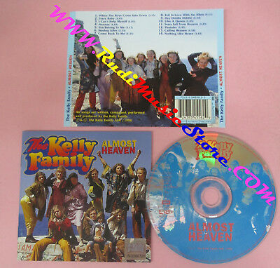 CD THE KELLY FAMILY Almost Heaven 1996 Uk KEL-LIFE  no lp mc dvd (CS17)*