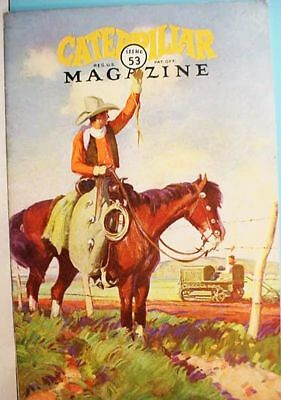1930__Caterpillar__Tractor__Magazine __Great__Cowboy__Cover__ Photo__Illustrated