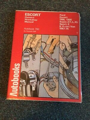 Ford Escort Owners Workshop Manual 1967-75 - 1100 / 1300 / Gt / L / Autobook 700