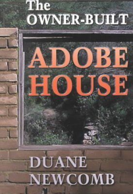 Owner-Built Adobe House by Duane Newcomb 9780826323231 (Paperback, 2001)