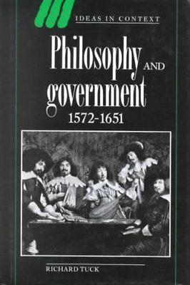 Philosophy and Government 1572-1651 by Richard Tuck 9780521438858
