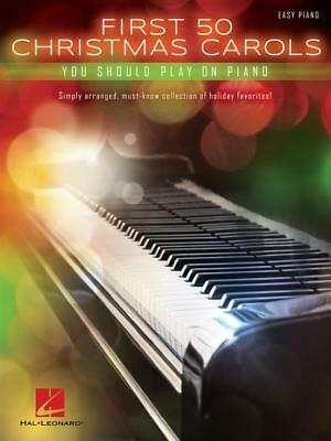 First 50 Christmas Carols - Easy Piano, Holiday Favourites, 9781495026584