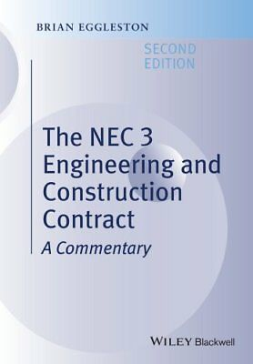 The NEC 3 Engineering and Construction Contract by Brian Eggleston 9781118989364
