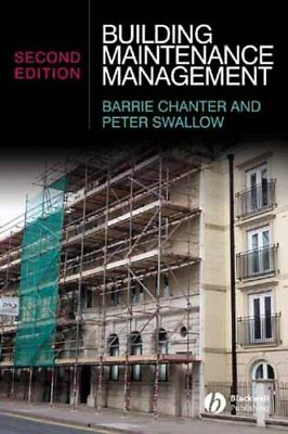 Building Maintenance Management by Barrie Chanter 9781405135061