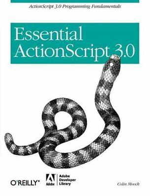 Essential ActionScript 3.0 by Colin Moock 9780596526948 (Paperback, 2007)