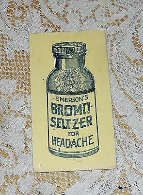 Original 1920-30's Emerson's Bromo Seltzer For Headaches Adv. Ink Blotter..