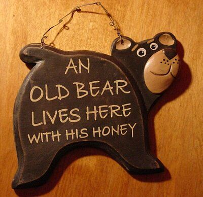 AN OLD BEAR LIVES HERE WITH HIS HONEY Black Wood Cabin Wall Sign Home Decor NEW