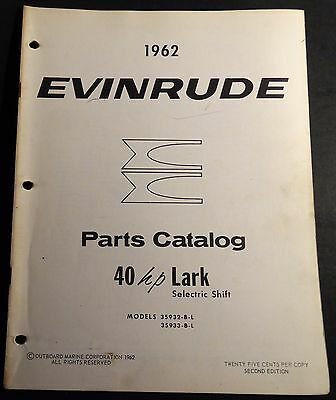 1962 Evinrude Outboard Lark Selectric Shift 40 Hp P/n 278383 Parts Manual (401)