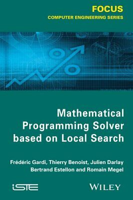 Mathematical Programming Solver Based on Local Search 9781848216860