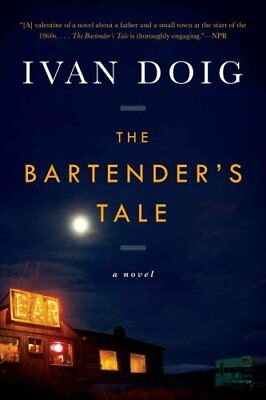 The Bartender's Tale by Ivan Doig 9781594631481 (Paperback, 2013)