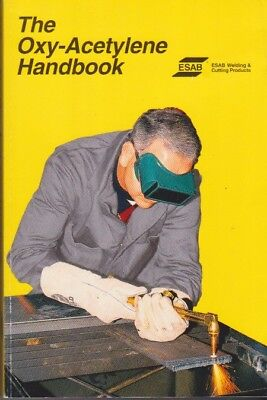 The Oxy-Acetylene Handbook  Welding and Cutting Procedures  3rd Ed  Soft Cover