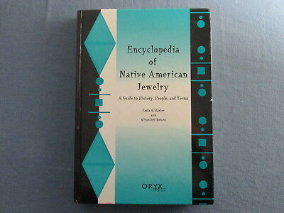 2000 ENCYCLOPEDIA of NATIVE AMERICAN JEWELRY - Indian History People & Terms