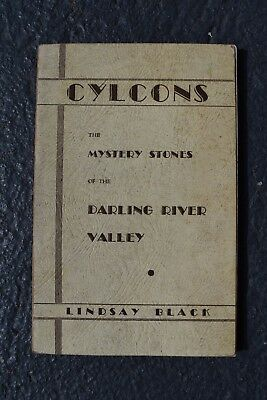 CYLCONS: THE MYSTERY STONES OF THE DARLING RIVER VALLEY - by LINDSAY BLACK
