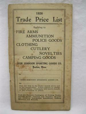 1926 Iver Johnson Catalog Trade Price List Vtg Old Winchester Colt Smith Wesson
