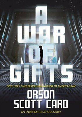 A War of Gifts An Ender Story by Orson Scott Card 9780765398291 (Hardback, 2017)