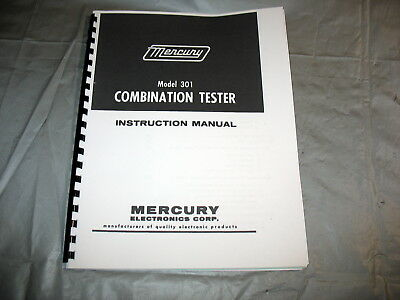 Manual & Test Setup Charts for Mercury 301 Combination Tube Tester, Schematic