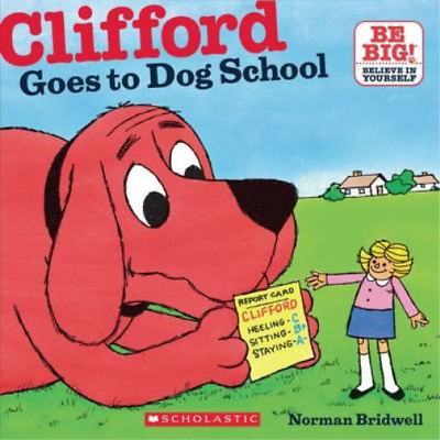 Clifford Goes to Dog School, Norman Bridwell, Used; Good Book