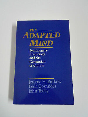 THE ADAPTED MIND Evolutionary Psychology and the Generation of Culture 1992