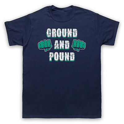 Ground And Pound Mma Fighting Slogan Mixed Martial Arts Mens Womens Kids T-Shirt