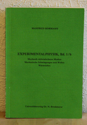 Manfred Bormann - Experimantalphysik Band 1/b