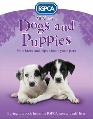 All About Dogs and Puppies by Anita Ganeri (Paperback, 2014)