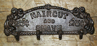 Cast Iron HAIR CUT & SHAVE 25 Cents Coat Hat Towl Hook Hanger Rack